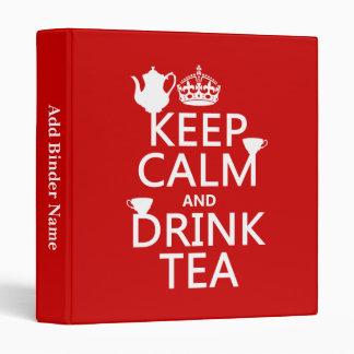 """Mantenga té tranquilo y de la bebida - todos los carpeta 1"""""""
