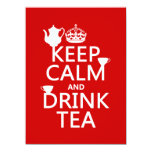 Mantenga té tranquilo y de la bebida - todos los invitación 13,9 x 19,0 cm
