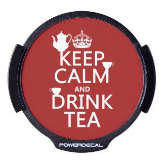 Mantenga té tranquilo y de la bebida - todos los pegatina LED para ventana
