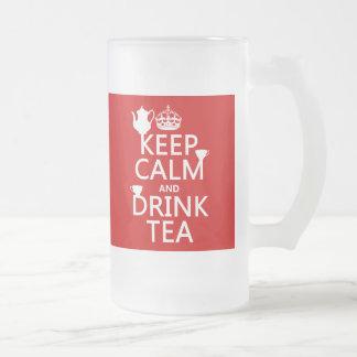 Mantenga té tranquilo y de la bebida - todos los taza de cristal