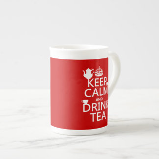 Mantenga té tranquilo y de la bebida - todos los taza de porcelana