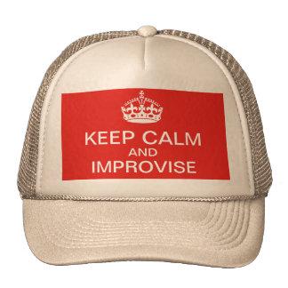 Mantenga tranquilo e improvise el gorra