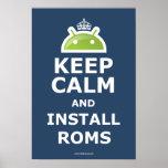 Mantenga tranquilo e instale el poster de las ROM