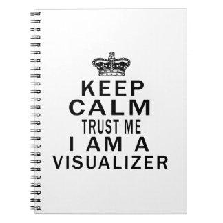 Mantenga tranquilo para confiarme en que soy un VI Cuaderno