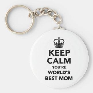 Mantenga tranquilo usted son la mejor mamá de los llavero redondo tipo pin