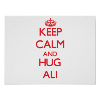 Mantenga tranquilo y abrazo Ali Impresiones