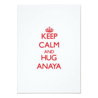 """Mantenga tranquilo y abrazo Anaya Invitación 5"""" X 7"""""""