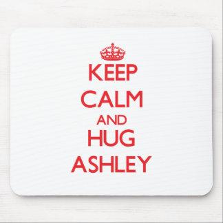 Mantenga tranquilo y abrazo Ashley Alfombrillas De Ratón