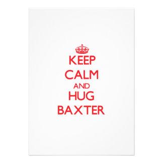 Mantenga tranquilo y abrazo Baxter Comunicados Personalizados