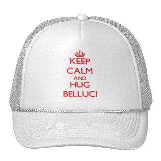 Mantenga tranquilo y abrazo Belluci Gorros Bordados