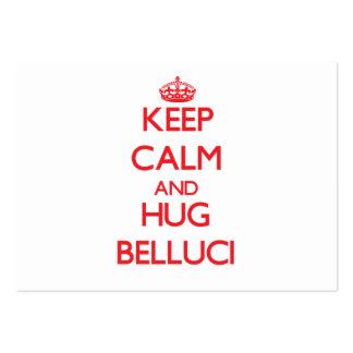 Mantenga tranquilo y abrazo Belluci Tarjetas De Visita Grandes