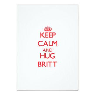 """Mantenga tranquilo y abrazo Britt Invitación 5"""" X 7"""""""