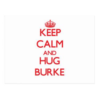 Mantenga tranquilo y abrazo Burke Postal