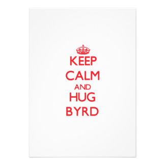 Mantenga tranquilo y abrazo Byrd Anuncio Personalizado
