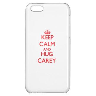 Mantenga tranquilo y abrazo Carey