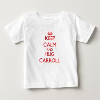Mantenga tranquilo y abrazo Carroll Poleras