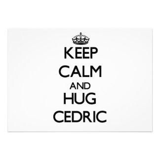 Mantenga tranquilo y abrazo Cedric Invitación Personalizada