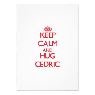 Mantenga tranquilo y ABRAZO Cedric Anuncio