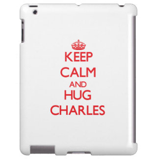 Mantenga tranquilo y abrazo Charles