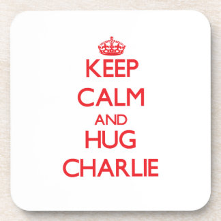 Mantenga tranquilo y ABRAZO Charlie Posavasos