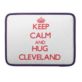 Mantenga tranquilo y abrazo Cleveland Fundas Para Macbook Pro