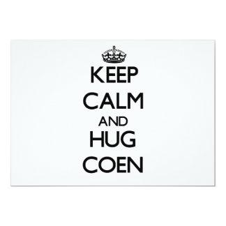 Mantenga tranquilo y abrazo Coen Comunicado
