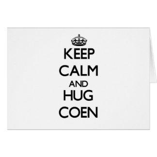 Mantenga tranquilo y abrazo Coen Felicitaciones