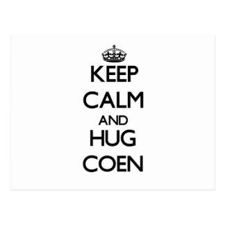 Mantenga tranquilo y abrazo Coen Postal