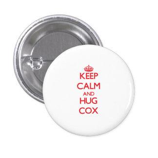 Mantenga tranquilo y abrazo $cox pin redondo de 1 pulgada