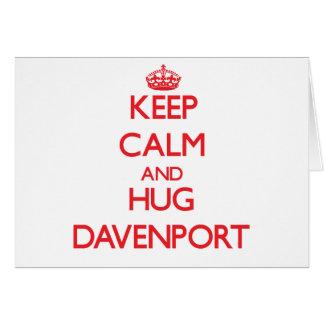 Mantenga tranquilo y abrazo Davenport Tarjetas
