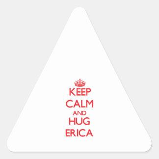 Mantenga tranquilo y abrazo Erica Pegatina Triangular