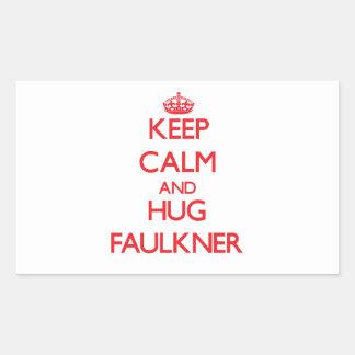 Mantenga tranquilo y abrazo Faulkner Pegatina Rectangular