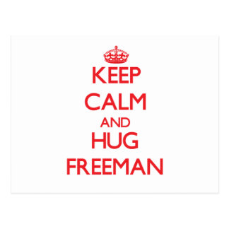 Mantenga tranquilo y abrazo Freeman Postales