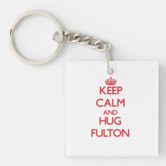 Mantenga tranquilo y abrazo Fulton Llavero