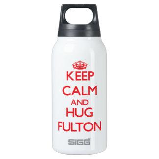 Mantenga tranquilo y abrazo Fulton