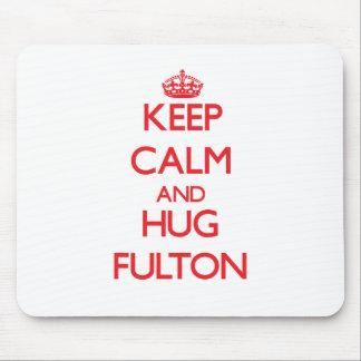 Mantenga tranquilo y abrazo Fulton Tapete De Ratones