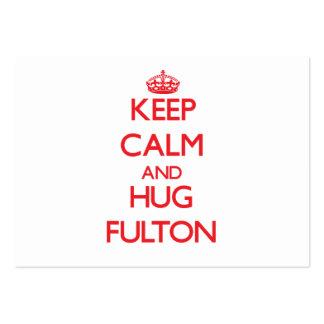 Mantenga tranquilo y abrazo Fulton Tarjetas De Visita