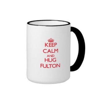 Mantenga tranquilo y abrazo Fulton Tazas