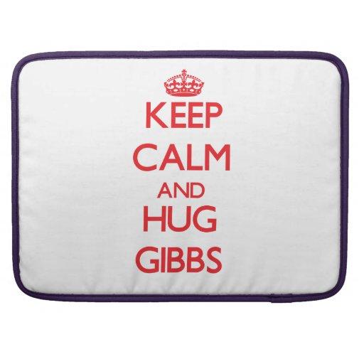 Mantenga tranquilo y abrazo Gibbs Fundas Para Macbooks