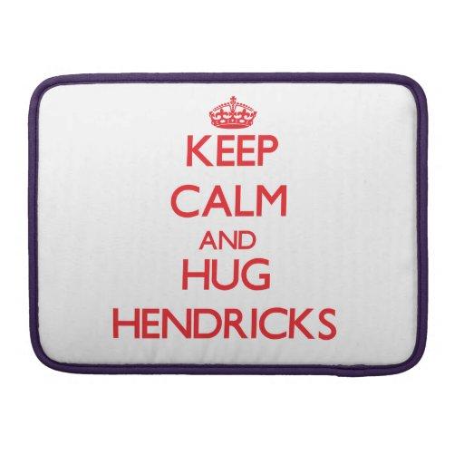 Mantenga tranquilo y abrazo Hendricks Fundas Para Macbooks