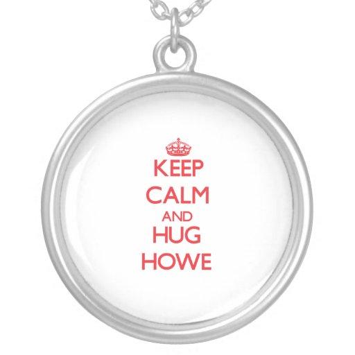 Mantenga tranquilo y abrazo Howe Colgante Redondo