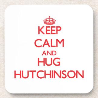 Mantenga tranquilo y abrazo Hutchinson Posavasos