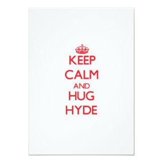 Mantenga tranquilo y abrazo Hyde Invitación 12,7 X 17,8 Cm