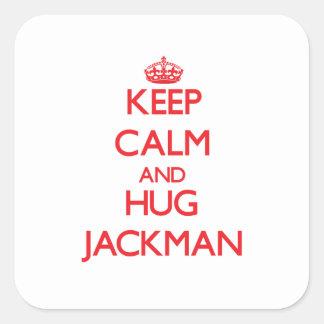 Mantenga tranquilo y abrazo Jackman Pegatina Cuadrada