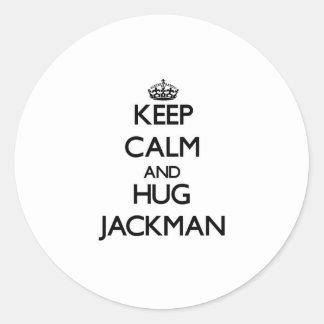 Mantenga tranquilo y abrazo Jackman Pegatina Redonda