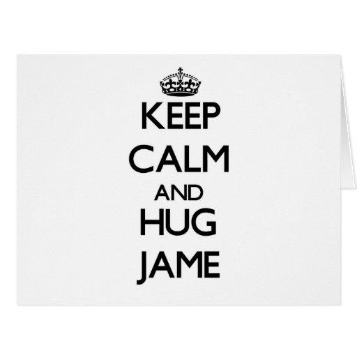 Mantenga tranquilo y abrazo Jame Tarjeta De Felicitación Grande
