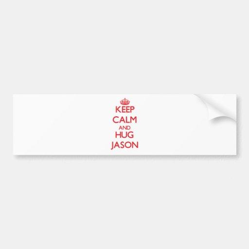 Mantenga tranquilo y ABRAZO Jason Pegatina Para Auto