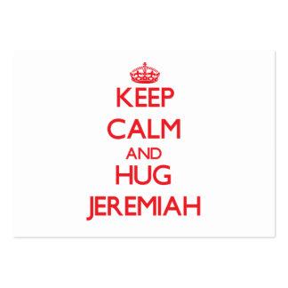 Mantenga tranquilo y ABRAZO Jeremiah Tarjetas De Visita Grandes