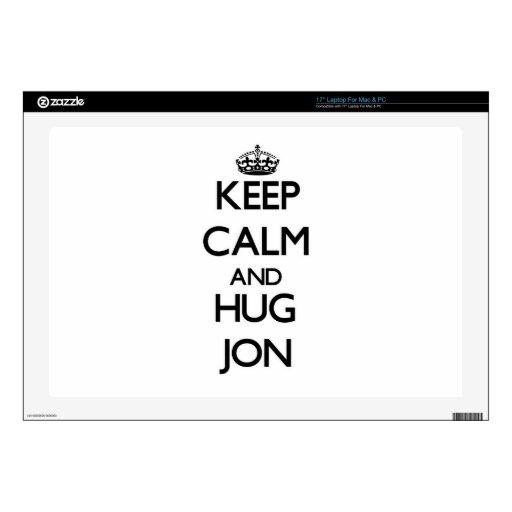 Mantenga tranquilo y abrazo Jon