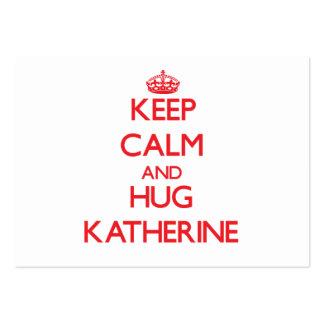 Mantenga tranquilo y abrazo Katherine Tarjetas De Negocios